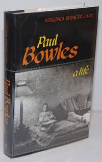 image of Paul Bowles, a life