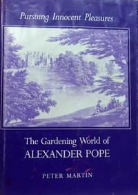 image of Pursuing Innocent Pleasures:  The Gardening World of Alexander Pope