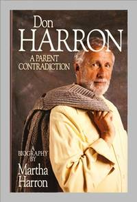 image of Don Harron.  A Parent Contradiction.  A Biography