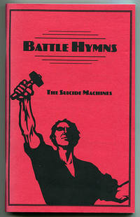 "The Suicide Machines ""Battle Hymns"": A Treasury of 22 Sacred Songs of Survival Suitable for all Punk and Ska Worshipers (Song Book)"