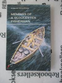 Memoirs of a Gloucester Fisherman