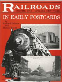 Railroads in Early Postcards, Volume One: Upstate New York