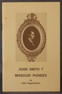 JOHN SMITH T, MISSOURI PIONEER