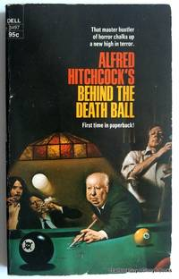Behind The Death Ball by  Alfred Hitchcock - Paperback - First Edition - 1974 - from ThatBookGuy and Biblio.com