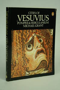 Cities of Vesuvius: by  Michael Grant - Paperback - from ATGBooks and Biblio.com