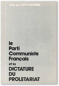 Le parti communiste Français et la dictature du proletariat