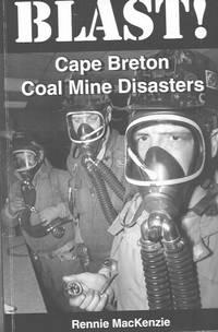 image of Blast! Cape Breton Coal Mine Disasters