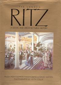 The London Ritz: a social and architectural History