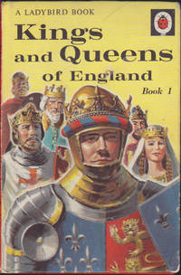 Kings and Queens of England, Book 1 (Ladybird History Book, Series 561, 24)
