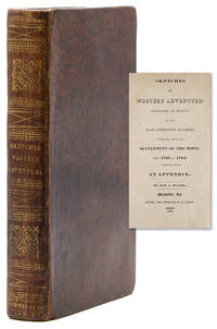 image of Sketches Western Adventure: Containing an Account of the Most Interesting Incidents connected with the Settlement of the West, from 1755 to 1794