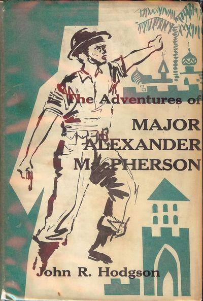 1957. HODGSON, John R. THE ADVENTURES OF MAJOR ALEXANDER MACPHERSON. NY: Comet Press Books, 1957. 8v...