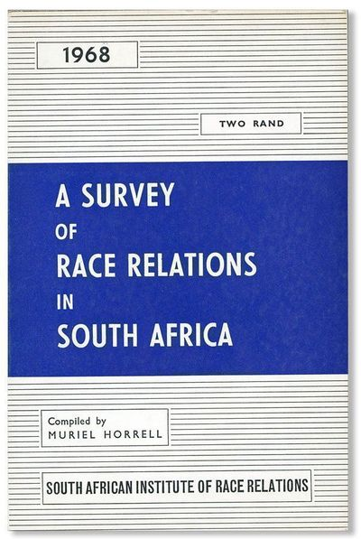Johannesburg: South African Institute of Race Relations, 1969. First Edition. Octavo (21cm.); origin...