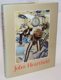John Heartfield, edited by Peter Pachnicke and Kalus Honnef, with contributions by Petra Albrecht, Hubertus Gassner, Klaus Honnef, Michael Krejsa, Heiner Müller, Peter Pachnicke, and Nancy Roth