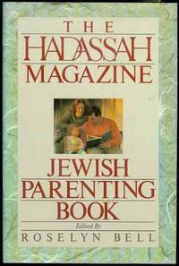 The Hadassah Magazine: Jewish Parenting Book