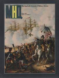 MHQ: The Quarterly Journal of Military History (Winter 2001 - Volume 13, Number 2)