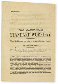 image of The Eight-Hour Standard Workday. What Workingmen can gain by it, and what they cannot. (Published by the National Executive Committee of the Socialistic Labor Party in accordance with the Resolution of its Congress, held at Cincinnati)