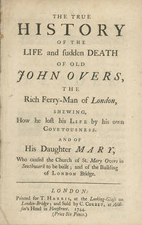 London: Printed for T. Harris and Sold by C. Corbet, 1744, 1744. Second edition; first published in ...