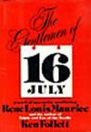 image of THE GENTLEMEN OF 16 JULY.