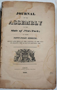 Journal of the Assembly of the State of New-York, at Their Fifty-First Session (1828)