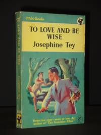 To Love and be Wise: (Pan Books No. 259)