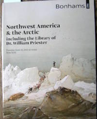 image of Northwest America & the Arctic including the Library of Dr. William Priester.
