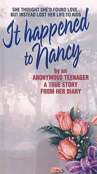 It Happened to Nancy by Beatrice Sparks - 1994
