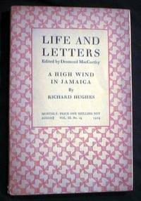 Life and Letters Edited By Desmond MacCarthy Vol. III No. 15 August 1929 A High Wind in Jamaica By Richard Hughes