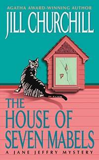 The House of Seven Mabels: A Jane Jeffry Mystery (Jane Jeffry Mysteries)