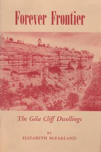 Forever Frontier: The Gila Cliff Dwellings