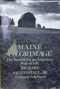 Maine Pilgrimage:  The Search for an American Way of Life