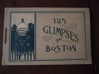 125 Glimpses of Boston by  John F Murphy  - Paperback  - First Edition First Printing   - 1902  - from Gargoyle Books (SKU: 012037)