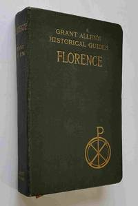 Grant Allen's Historical Guides: Florence
