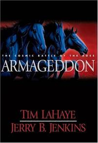 Armageddon: The Cosmic Battle of the Ages (Left Behind #11)