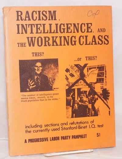Boston: Progressive Labor Party, 1973. 68, , x, p., 11x8.5 inch wraps, mildly worn, pens scribble on...