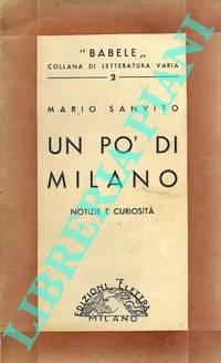 Un po\' di Milano. Notizie e curiosità.
