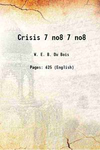 Crisis Volume 7 no8 1910