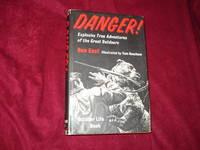 Danger. Explosive True Adventures of the Great Outdoors