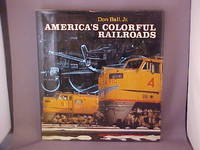 America's Colorful Railroads