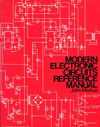 modern electronic circuits reference manual by john markusElectronic Circuit Reference #2