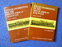 Steam Locomotives of the South African Railways. 2 vols by  D.F Holland  - 1st Edition  - 0  - from Anvil Books (SKU: 008523)