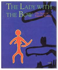 The Lady with the Bow: The Story of Finnish Women