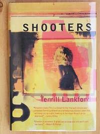 SHOOTERS by  Terrill Lankford - Signed First Edition - 1997 - from Joe Staats, Bookseller and Biblio.com