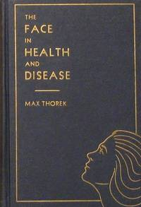 The Face in Health and Disease