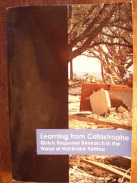 Learning from Catastrophe: Quick Response Research in the Wake of Hurricane Katrina
