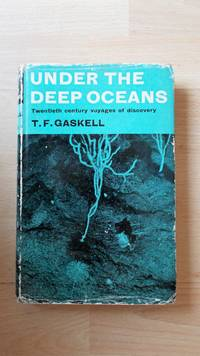 Under the deep oceans: Twentieth Century voyages of discovery.