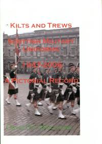 image of Kilts and Trews - Scottish Military Uniforms 1947-2006