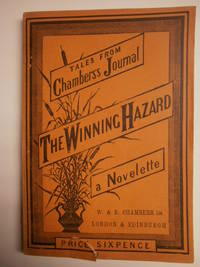Tales from Chambers's Journal: The Winning hazard.