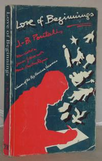 Love of Beginnings by Pontalis, Jean-Bertrand - 1993