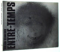 Roland Schneider: Entre-Temps
