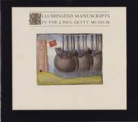 Illuminated Manuscripts in the J. Paul Getty Museum